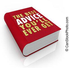 El libro cubre el mejor consejo que jamás tendrás
