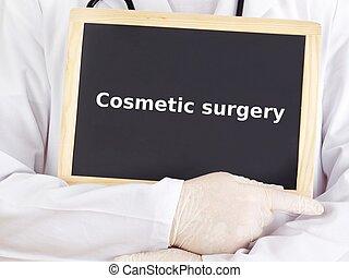 El médico muestra información: cirugía estética