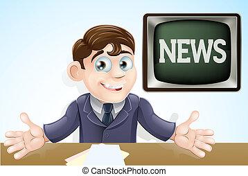 El presentador de noticias