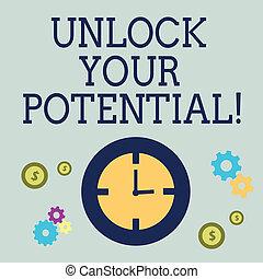 El texto de escritura abre tu potencial. Concept significa revelar habilidades de sembramiento de talento.