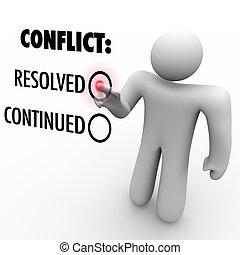 elegir, -, continuar, conflictos, o, resolución, conflicto, resolución