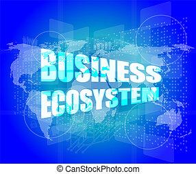 empresa / negocio, ecosistema, pantalla, palabras, digital, tacto