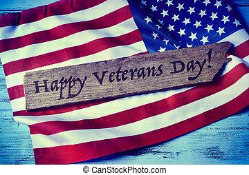 Envíale un mensaje a los veteranos felices y la bandera de los EE.UU