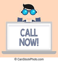 Escribiendo una nota mostrando llamada ahora. Proclamación de la foto de negocios: Proclamación o declamación. Pídele a alguien que se mantenga en contacto con Man Holding y que busque en Binocular detrás de la pantalla portátil.