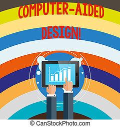Escribir a mano conceptiva muestra diseño de computadoras. Diseño industrial CAD usando aparatos electrónicos.