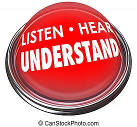 Escucha, escucha, entiende que la luz roja aprende a comprender