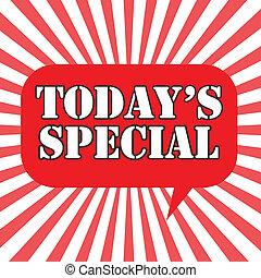 especial, today's