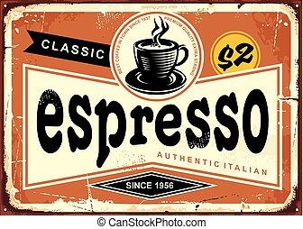 espresso, señal, vendimia, auténtico, italiano, estaño