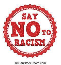 estampilla, decir, racismo, no