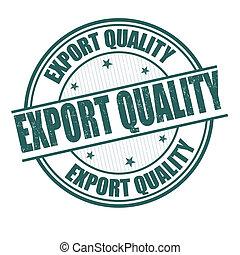 estampilla, exportación, calidad