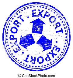 estampilla, exportación