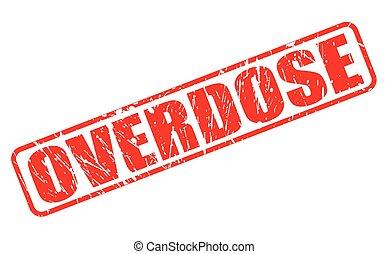 estampilla, sobredosis, rojo, texto