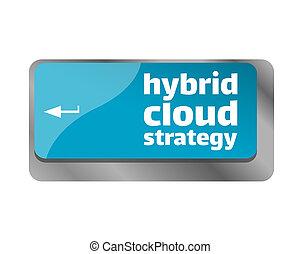 estrategia, nube, computadora, entrar, híbrido, arriba, teclado, cierre, key.