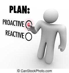 estrategia, reactivo, carga, toma, plan, o, proactive, elegir