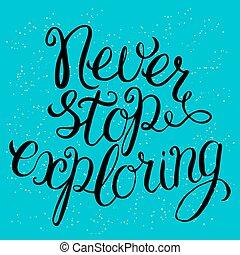 explorar, nunca, parada