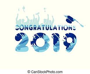 Felicitaciones por la graduación de 2019.