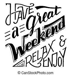 fin de semana, relajar, tener, gozar, grande, letras