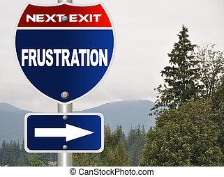 frustración, muestra del camino