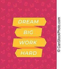 grande, duro, sueño, cartel, trabajo, gimnasio, vector