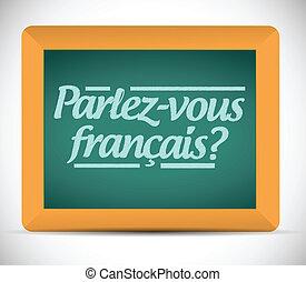 ¿Hablas francés? Escrita en francés.