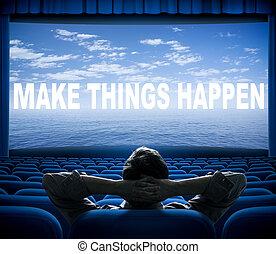 Hacer que las cosas sucedan frase en la pantalla del cine