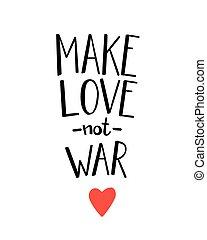 hacerel amor, no, guerra, lettering.
