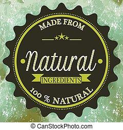 Hecho con ingredientes naturales sello