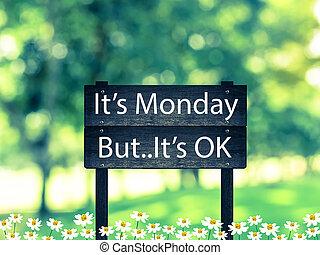 hermoso, aprobar, lunes, es, bosque, pero, poste indicador, vint
