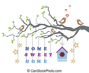 Hogar dulce hogar, nueva casa