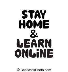 hogar, vector, lettering., aprender, lindo, garabato, burbuja, fondo., blanco, estancia, mano, illustration., acción, dibujado, aislado, online.