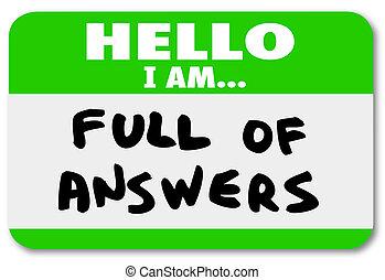 Hola, estoy lleno de respuestas con palabras de etiqueta