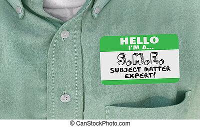 Hola, soy el sujeto SME experto en etiquetas de etiqueta 3D ilustración