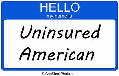 Hola, soy un americano no asegurado