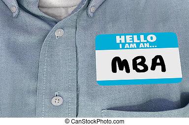 Hola, soy un maestro de la MBA nombre de la administración etiqueta 3D ilustración