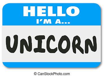 Hola soy un unicornio raro y poco común gran trabajador