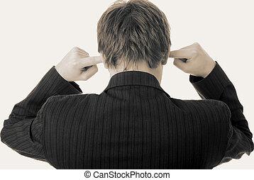 hombre de negocios, orejas, ruido, dedos, escuchar
