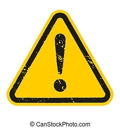 ilustración, fondo., señal, peligro, vector, grunge, aislado, blanco