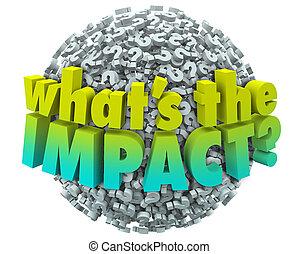 impacto, whats, pregunta, efecto, resultado, marcas, consecuencia, outcom