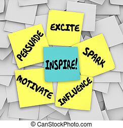 inspirar, influencia, notas, motivar, excitar, pegajoso, persuadir, chispa