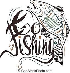 """""""Ir a pescar"""". Una plantilla de cartas a mano. La cita puede ser usada como una huella, camisetas, bolsas, tarjetas de felicitación, posters etc."""