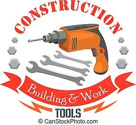 La construcción, el letrero de herramientas de trabajo