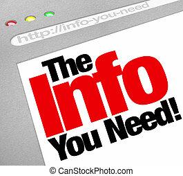 La información que necesitas es un buscador de internet