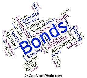 La palabra de Bond significa obligación financiera y atrasos