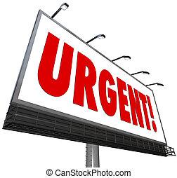 La palabra urgente es señal de cartel de atención inmediata