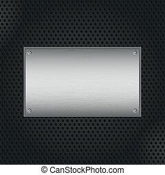 La placa de metal