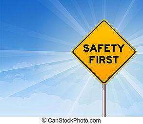 La seguridad es la primera señal de peligro