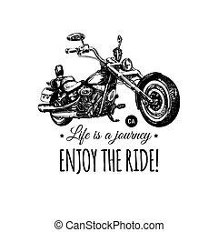 La vida es un viaje, disfruta del paseo inspirador poster. Helicóptero a mano para la discográfica. Ilustración de motocicleta.
