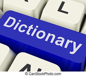 Las claves de los diccionarios muestran en línea o referencia de definición web