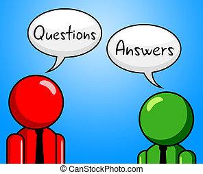Las respuestas de preguntas indican interrogatorio y asistencia