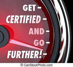 licencia, certificación, conseguir, q, ir, más lejos, velocímetro, certificado